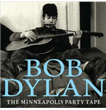 Vinil Bob Dylan - The Minneapolis Party Tape 1961 (2 Lp)