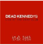 Vinil Dead Kennedys - Live At The Deaf Club