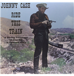 Vinil Johnny Cash - Ride This Train