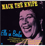Vinil Ella Fitzgerald - Mack The Knife: Ella In Berlin