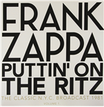 Vinil Frank Zappa - Puttin' On The Ritz - New York 81 Vol.1 (2 Lp)