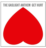 Vinil Gaslight Anthem (The) - Get Hurt
