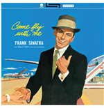 Vinil Frank Sinatra - Come Fly With Me!