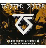 Vinil Twisted Sister - Club Daze Vol.2 (2 Lp)