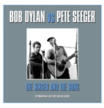 Vinil Bob Dylan Vs Pete Seeger - The Singer & The Song (2 Lp)