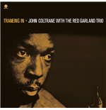 Vinil John Coltrane / Red Garland - Traneing In