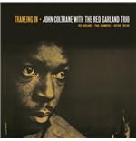 Vinil John Coltrane With Red Garland Trio - Traneing In / Trane Of August '57
