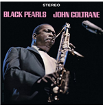 Vinil John Coltrane - Black Pearls (Limited Edition)