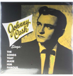 Vinil Johnny Cash - Sings The Songs That Made Him Famous