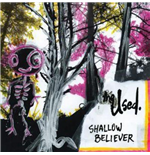 Vinil Used - Shallow Believer