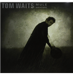 Vinil Tom Waits - Mule Variations (2 Lp)