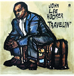Vinil John Lee Hooker - Travelin'