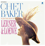Vinil Chet Baker - Plays The Best Of Lerner & Loewe