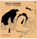 Vinil Billie Holiday - At Jazz At The Philarmonic (180g)