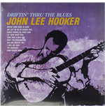 Vinil John Lee Hooker - Driftin' To The Blues