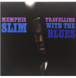 Vinil Memphis Slim - Travelling With The Blues