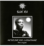 Vinil Sun Ra - Medicine For A Nightmare