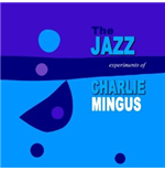 Vinil Charles Mingus - The Jazz Experiment Of Charles Mingus