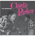 Vinil Charlie Parker - The Immortal