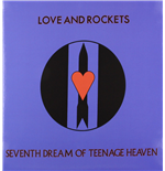 Vinil Love And Rockets - Seventh Dream Of Teenage Heaven (200gr)