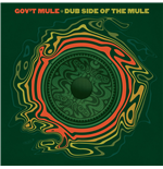 Vinil Gov't Mule - Dub Side Of The Mule (2 Lp)