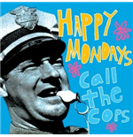 Vinil Happy Mondays - Call The Cops: Live In New York 1990