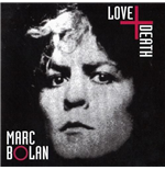 Vinil Marc Bolan - Love And Death
