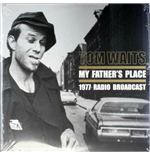 Vinil Tom Waits - My Father's Place (2 Lp)