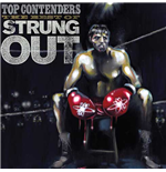 Vinil Strung Out - Top Contenders: The Best Of (2 Lp)