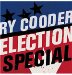 Vinil Ry Cooder - Election Special