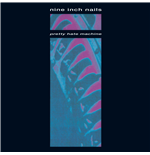 Vinil Nine Inch Nails - Pretty Hate Machine