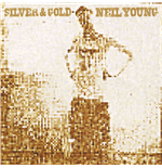 Vinil Neil Young - Silver & Gold