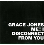 "Vinil Grace Jones - Me  I Disconnected From You Rsd (12"")"
