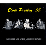 Vinil Elvis Presley - Live At The Louisiana Hayride '55