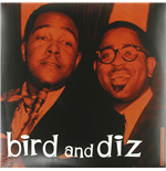 Vinil Charlie Parker & Dizzy Gillespie - Bird And Diz
