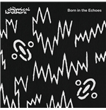 Vinil Chemical Brothers - Born In The Echoes (2 Lp)