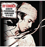 Vinil Ry Cooder - Acoustic Performance Radio Ranch 12 December 1972 (2 Lp)