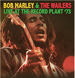 Vinil Bob Marley & The Wailers - Live At The Record Plant '73