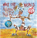 Vinil Public Image Ltd - What The World Needs Now (2 Lp)
