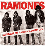Vinil Ramones - Old Waldorf, San Francisco 31st January 1978