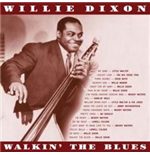 Vinil Willie Dixon - Walkin' The Blues