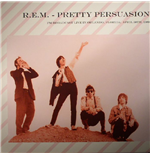 Vinil R.E.M. - Pretty Persuasion: Fm Broadcast Live In Orlando  Florida  April 30th  1989