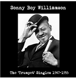 Vinil Sonny Boy Williamson - Trumpet Singles 1947-1955