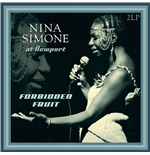 Vinil Nina Simone - Forbidden Fruit Live At Newport 1960-1961