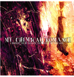 Vinil My Chemical Romance - I Brought You My Bullets, You Brought Me Your Love