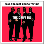 Vinil Drifters - Save The Last Dance For Me