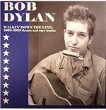 Vinil Bob Dylan - Walkin' Down The Line: 1962 1963 Demos And Rare Tracks