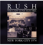 Vinil Rush - The Lady Gone Electric (2 Lp)