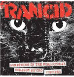 "Vinil Rancid - Something In The World Today/corazon De Oro/coppers (7"")"