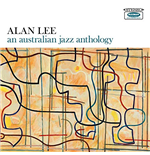 Vinil Alan Lee - An Australian Jazz Anthology